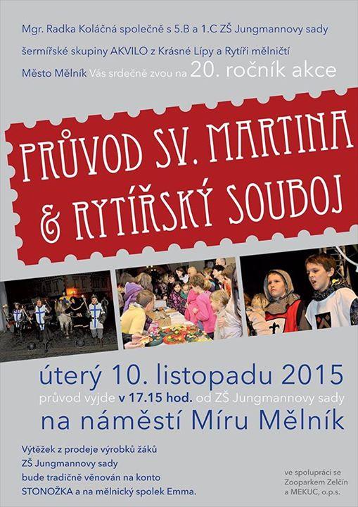 Již zítra se koná 20. ročník akce Průvod sv. Martina & rytířský souboj