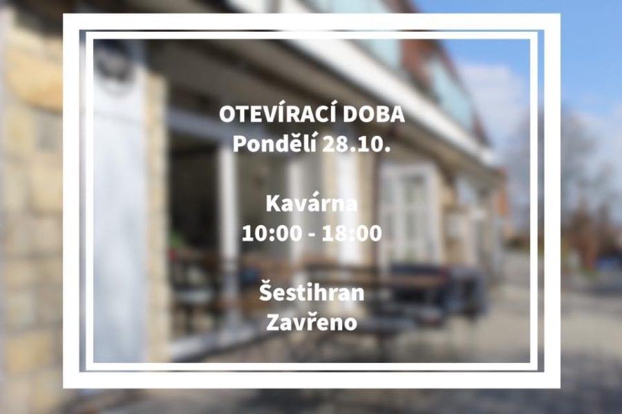 V pondělí 28.10. máme upravenou otevírací dobu.  Těšíme se na vás
